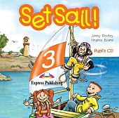 Set Sail! Level 3 Pupil's CD