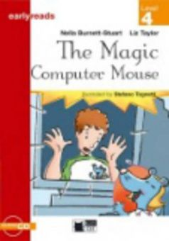 Black Cat Earlyreads Level 4: The Magic Computer Mouse with Audio CD