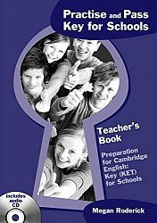 Practise and Pass Key for Schools: Teacher's Book + Audio CD