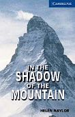 In the Shadow of the Mountain (with Audio CD)