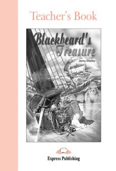 Graded Readers Level 1  Blackbeard's Treasure Teacher's Book