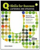 Q: Skills for Success Listening and Speaking 3 Student Book with Online Practice