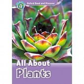 Oxford Read and Discover Level 4 All About Plants with MP3 download