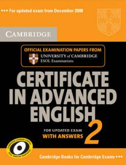 Cambridge Certificate in Advanced English 2 for updated exam Student's Book with answers