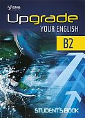 Upgrade Your English [B2]:  Student's Book+Ebook