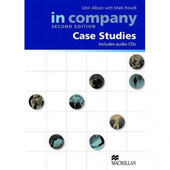 In Company (Second Edition) All Levels Case Studies