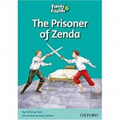 Family and Friends Readers 6 Prisoner of Zenda