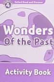 Oxford Read and Discover Level 4 Wonders of the Past Activity Book