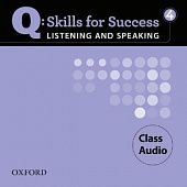 Q: Skills for Success Listening and Speaking 4 Class Audio CDs (4)