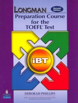 Longman Preparation Course for the TOEFL® Test : ibT (2nd Edition) Student Book (without Key) and CD-ROM