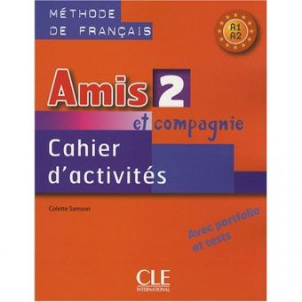 Amis et compagnie 2 - Cahier d'exercices