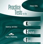Practice Tests for the KET Class Audio CDs (set of 2)