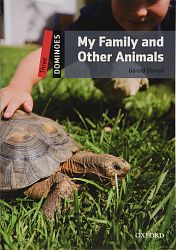 Dominoes New edition 3: My Family and Other Animals with MP3 Audio Download