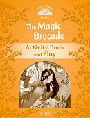 Classic Tales Second Edition: Level 5: The Magic Brocade Activity Book & Play