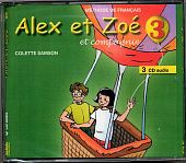 Alex et Zoe 3 Nouvelle edition - CD audio (3) (Лицензия)