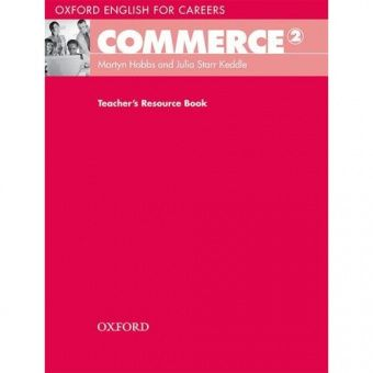 Oxford English for Careers: Commerce 2 Teacher's Resource Book