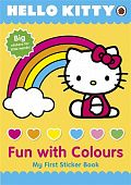 Ladybird: Hello Kitty. Fun with Colours My First Sticker Book