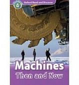 Oxford Read and Discover Level 4 Machines Then and Now Audio CD Pack