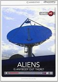 Cambridge Discovery Education Interactive Readers (A2) Low Intermediate Aliens: Is Anybody Out There? (Book with Online Access)