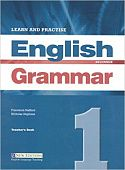 Learn and Practise English Grammar 1 Teachers Book