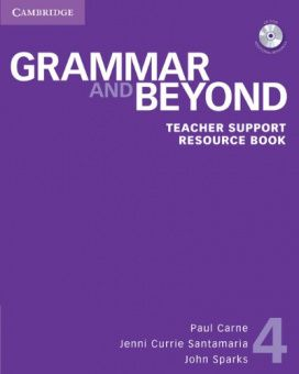Grammar and Beyond 4 Teacher Support Resource Book with CD-ROM