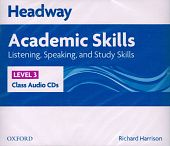 New Headway Academic Skills: Listening, Speaking, and Study Skills Level 3 Class Audio CDs