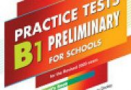 Новинки на сайте - Express Publishing - Practice Tests B1 Preliminary for Schools