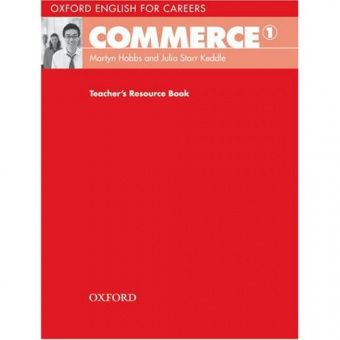 Oxford English for Careers: Commerce 1 Teacher's Resource Book