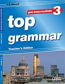 Top Grammar 3 (Pre-Intermediate) Teacher's Book