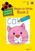 Ladybird: Begin to Write: Book 2 Learning At Home