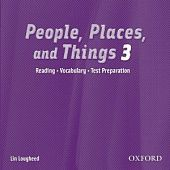 People, Places, and Things Reading 3 Audio CD