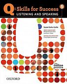 Q: Skills for Success Listening and Speaking 5 Student Book with Online Practice
