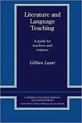 Cambridge Teacher Training and Development: Literature and Language Teaching: A Guide For Teachers And Trainers