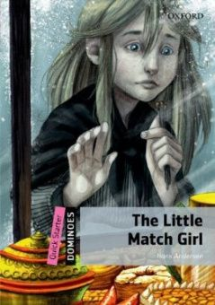 Dominoes Quick Starter The Little Match Girl Pack