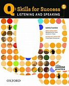 Q: Skills for Success Listening and Speaking 1 Student Book with Online Practice
