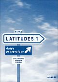 Latitudes 1 Guide pedagogigue