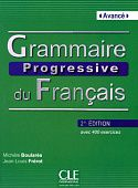 Grammaire progressive du francais 2e edition Avance - Livre + CD audio - 400 exercices