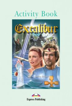 Graded Readers Level 3 Excalibur Activity Book