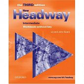 New Headway Intermediate Third Edition Workbook (without Key)