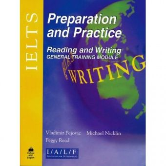 IELTS Preparation and Practice Reading and Writing - General Module