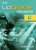 Upgrade Your English [A1]:  Workbook