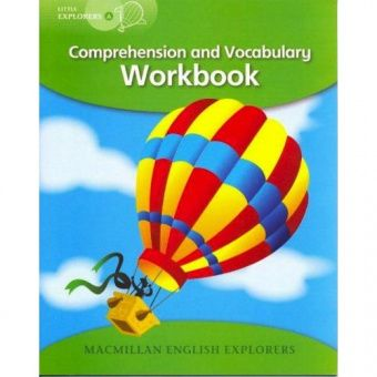 Little Explorers A Comprehension and Vocabulary Book