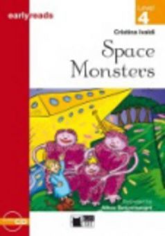 Black Cat Earlyreads Level 4: Space Monsters with Audio CD