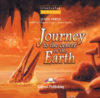 Illustrated Readers Level 1 Journey to the Centre of the Earth Audio CD