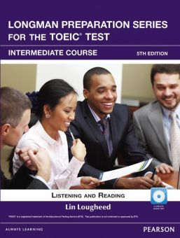 Longman Preparation Series for the TOEIC® Test, 5th Edition Intermediate Course Book with CD-ROM (incl. MP3 Audio)