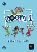 Zoom 1 - Cahier d'activites FLE + CD audio
