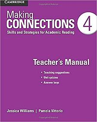 Making Connections 4 Teacher's Manual: Skills and Strategies for Academic Reading