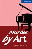 Murder by Art (with Audio CD)