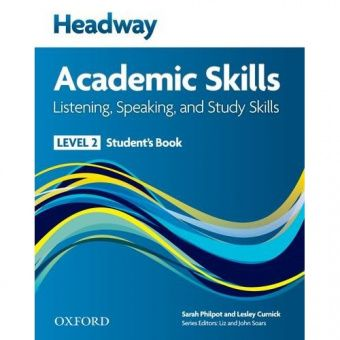 New Headway Academic Skills: Listening, Speaking, and Study Skills Level 2 Student's Book
