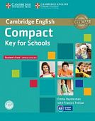 Compact Key for Schools Student's Pack (Student's Book without Answers with CD-ROM, Workbook without Answers with Audio CD)